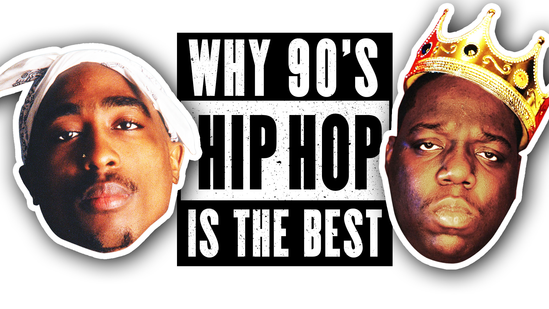 Top 10 Reasons Why 90s hip-hop is the best
