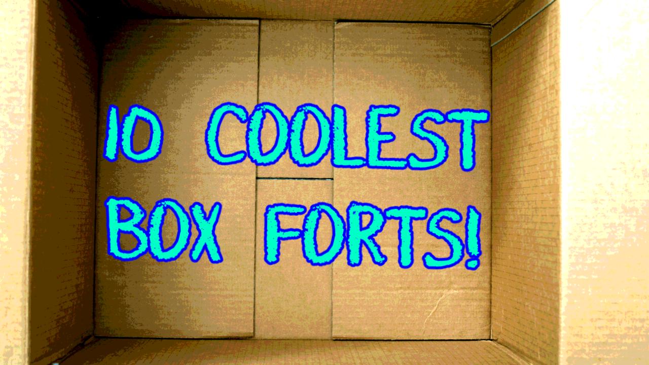 10 coolest box fort videos babbletop