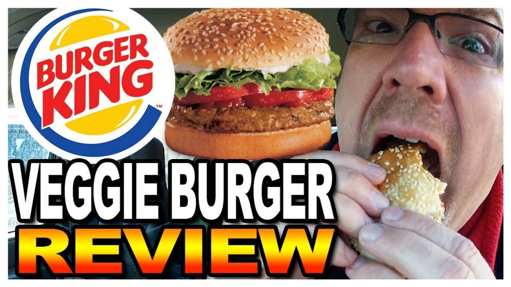 burger king veggie burger top 10 things not to order