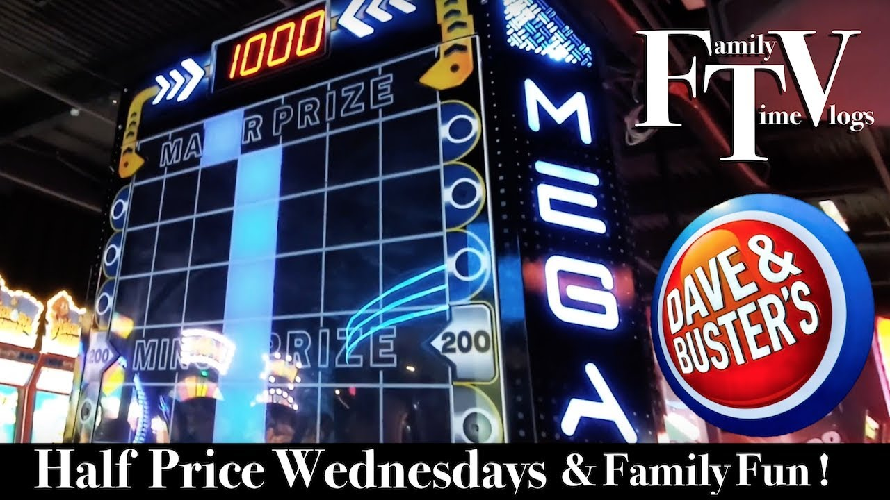 Dave  & Buster's Half Price Wednesday