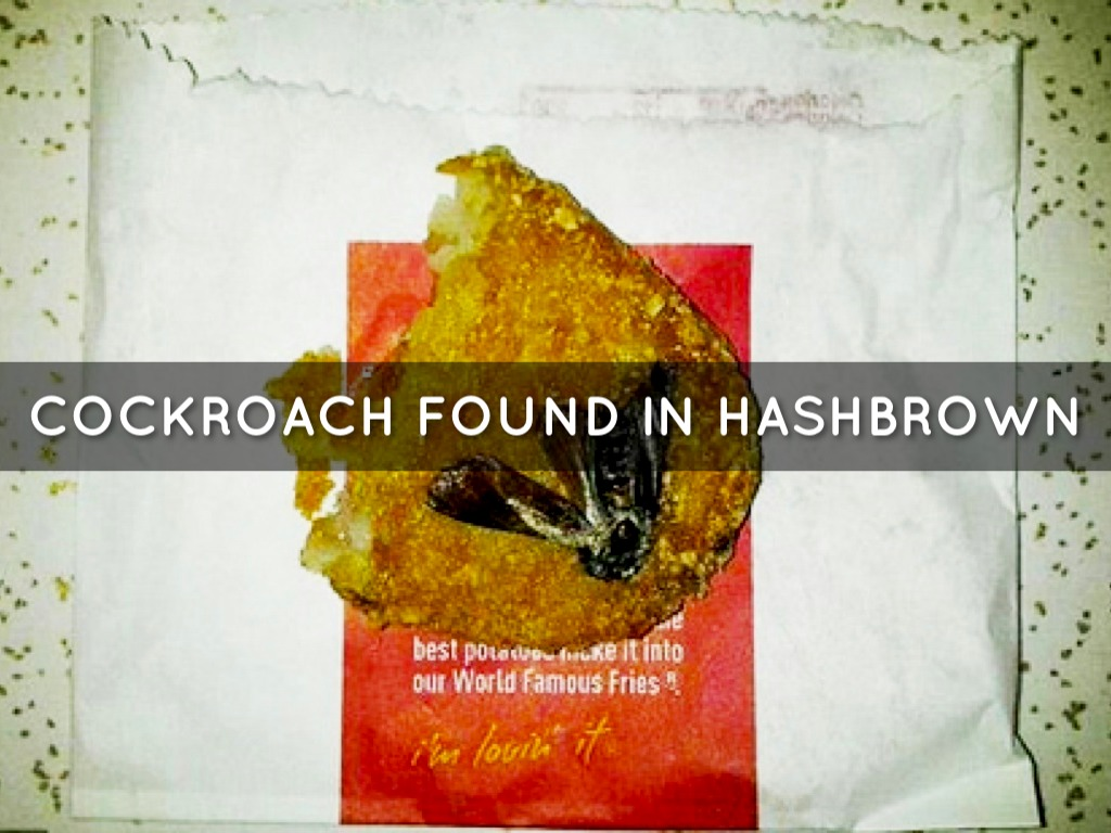 cockroach in mcdonald's hash brown