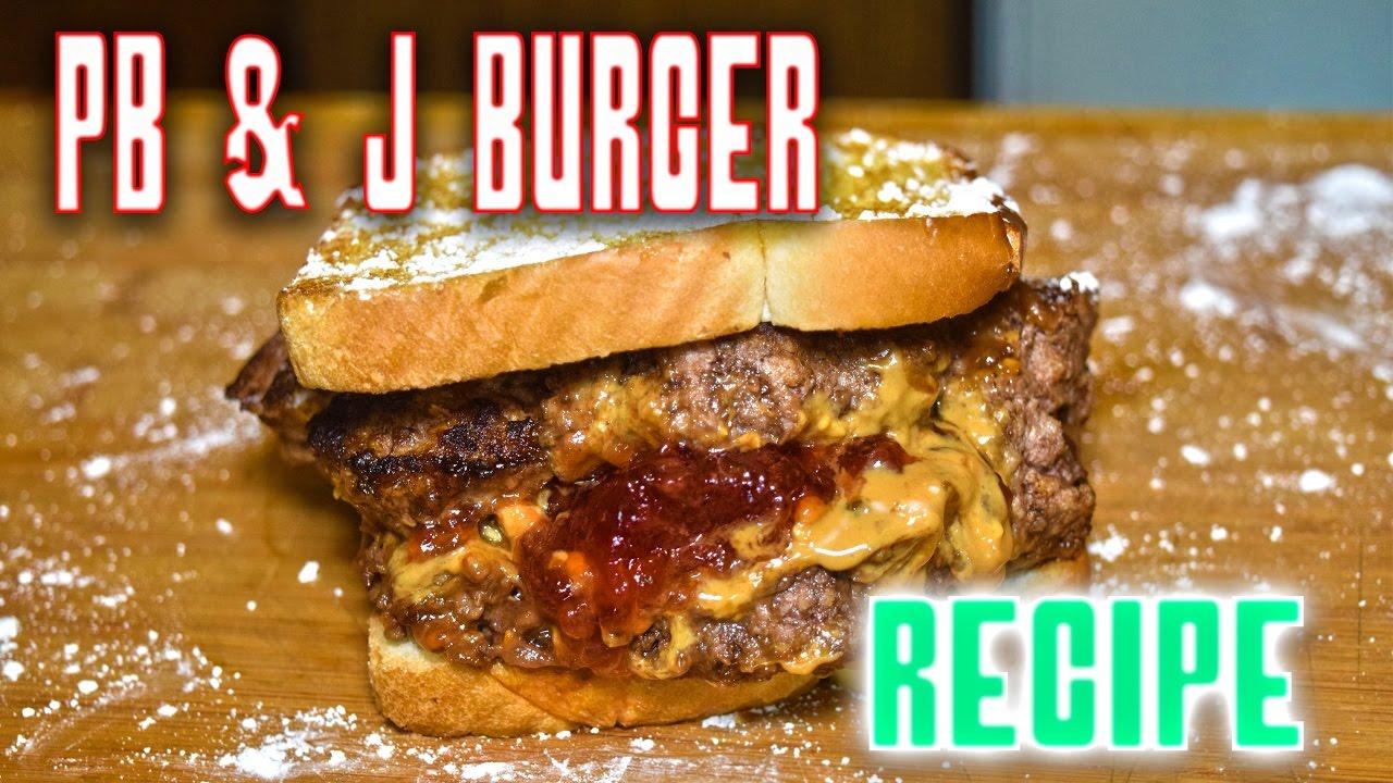 Do burgers need PB & J?